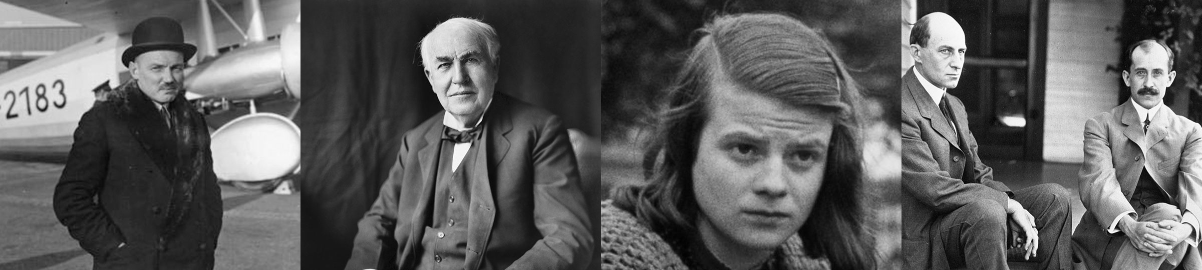 Claude Dornier, Thomas Edison, Sophie Scholl, Wright Brothers